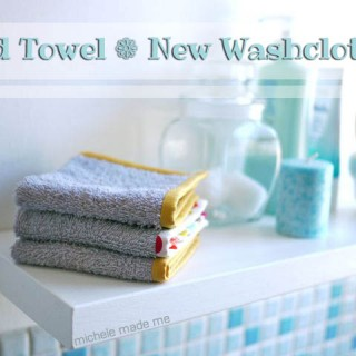 Series 9: Old Towel New – Washcloths
