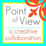 Point of View: A Creative Collaboration