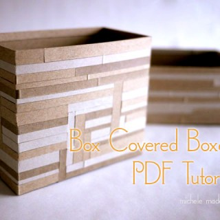 Box-Covered Boxes PDF Tutorial In The Shop!