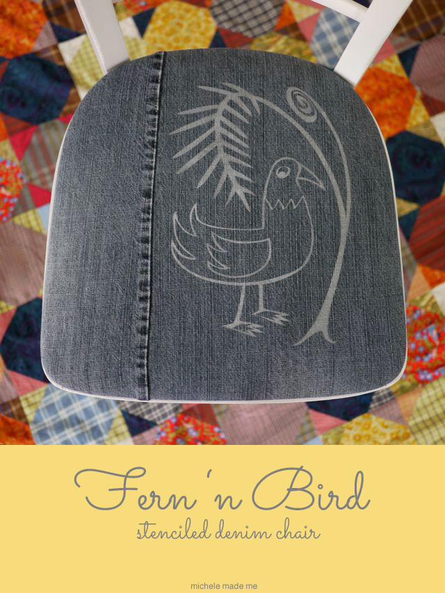 Fresh Tutorial: Fern 'n Bird Stenciled Denim Chair - Michele Made Me QD03